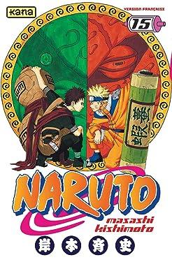 Naruto - Tome 15 (Shonen Kana) (French Edition)