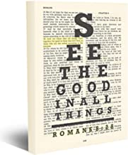 See the Good in All things - All things Work Together for Good - Romans 8:28 - Vintage Bible Page Verse Scripture - Christian Wrapped Canvas, Christian Eye Chart Wall and Home Decor, All Sizes