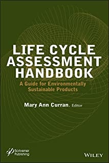 Life Cycle Assessment Handbook: A Guide for Environmentally Sustainable Products