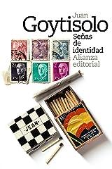 Señas de identidad (El libro de bolsillo - Bibliotecas de autor - Biblioteca Juan Goytisolo nº 3665) Versión Kindle