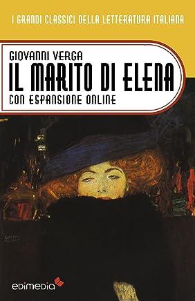 Il marito di Elena. Con espansione online (annotato) (I Grandi Classici della Letteratura Italiana Vol. 34)