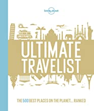 Lonely Planet's Ultimate Travelist: The 500 Best Places on the Planet...Ranked (English Edition)