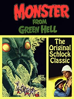 Monster From Green Hell - The Original Schlock Classic