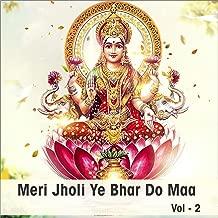 Meri Jholi Ya Bhar Do Maa, Vol. 2