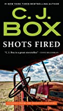 Shots Fired: Stories from Joe Pickett Country (A Joe Pickett Novel Book 19)