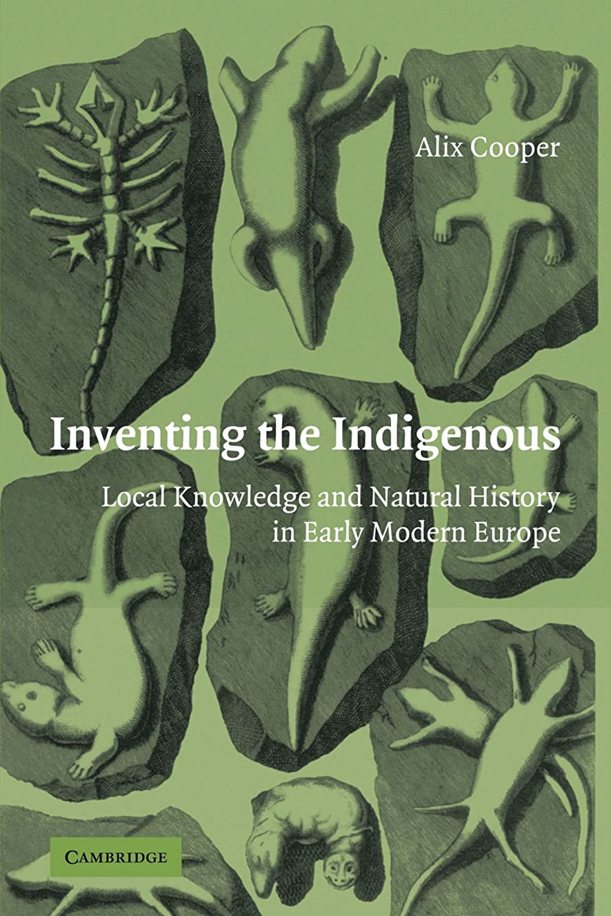 打たれたトラックスタジオタンカーInventing the Indigenous: Local Knowledge and Natural History in Early Modern Europe