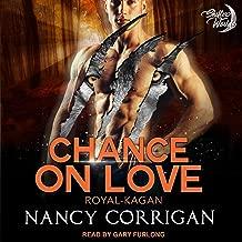 Chance on Love: The Kagan Wolves: Shifter World: Royal-Kagan Series, Book 4