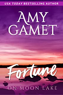 Fortune on Moon Lake (Love on the Lake Book 2)