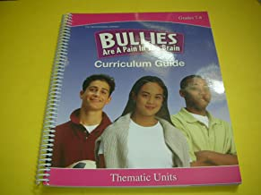Bullies Are a Pain in the Brain Curriculum Guide Grades 7-8
