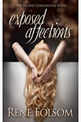 Exposed Affections: A Romantic Suspense Novel (Cornerstone Book 2) Kindle Edition