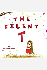"""The silent T: Encouraging """"I CAN"""" Attitude Kindle Edition"""