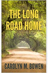 The Long Road Home: A Romantic Murder Mystery Kindle Edition
