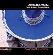 Mexican on a...:
