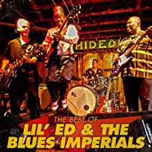 The Best Of Lil' Ed & The Blues Imperials