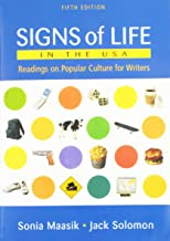 Signs of Life in the Usa Readings on Popular Culture for Writers Fifth Edition