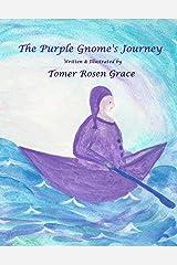 The Purple Gnome's Journey Kindle Edition