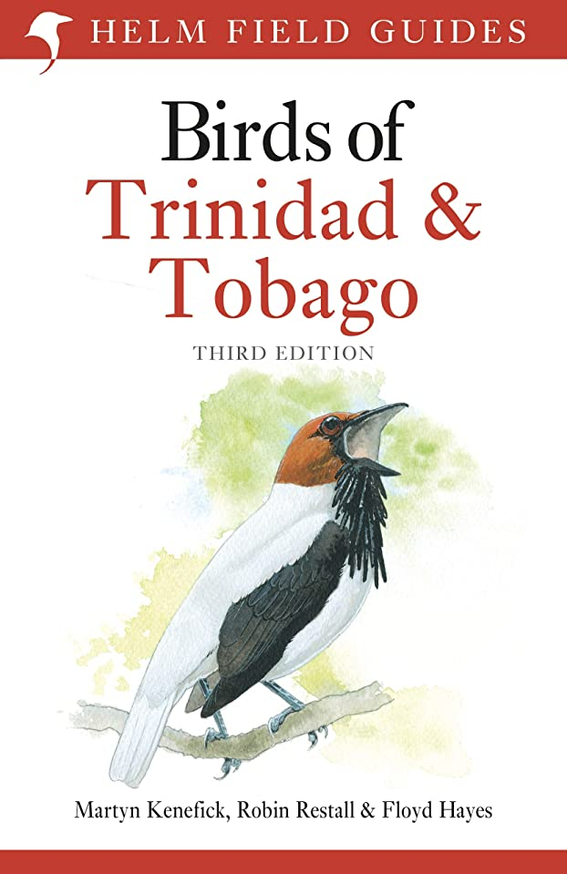 メンタル意見電子レンジBirds of Trinidad and Tobago: Third Edition (English Edition)