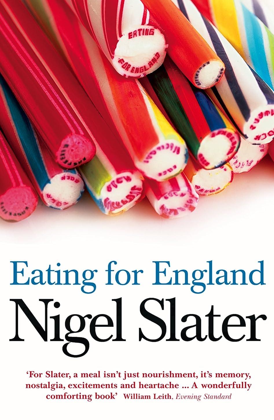 ベル準備したイノセンスEating for England: The Delights and Eccentricities of the British at Table (English Edition)