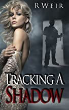 Tracking A Shadow: A Jarvis Mann Private Detective HardBoiled Mystery Novel (Jarvis Mann Detective Book 2)