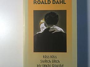 """Kiss Kiss"", ""Switch Bitch"", ""My Uncle Oswald"""