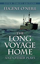 The Long Voyage Home and Other Plays (Dover Thrift Editions)