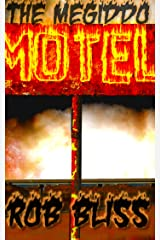 The Megiddo Motel Kindle Edition