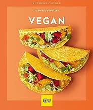 Vegan (GU KüchenRatgeber) (German Edition)