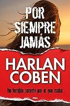 Por siempre jamás (NOVELA POLICÍACA BIB) (Spanish Edition)