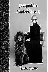 Jacqueline et Mademoiselle (Tourmentes et turbulences t. 5) Format Kindle
