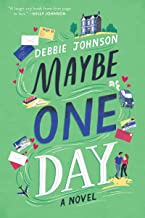 Maybe One Day: A Novel