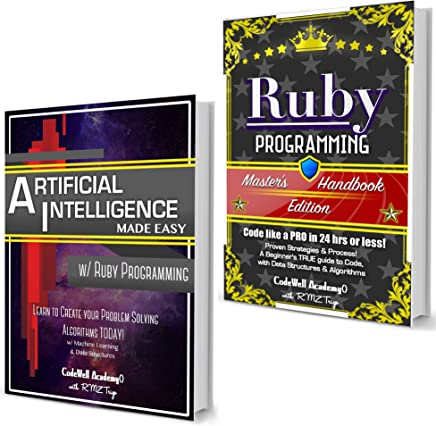 Ruby Programming Box Set: Programming, Master's Handbook & Artificial Intelligence Made Easy; Code, Data Science, Automation, problem solving, Data Structures & Algorithms (CodeWell Box Sets)
