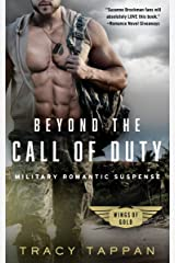 Beyond the Call of Duty: Military Romantic Suspense (Wings of Gold Book 1) Kindle Edition