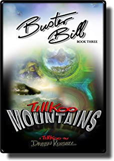 Buster Bill: (Book Three) Tillkoo Mountains