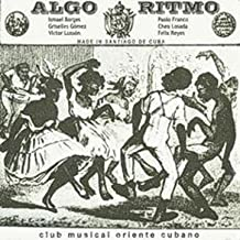 Algo Ritmo (Club Musical Oriente Cubano)