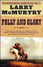 Folly and Glory: A Novel (Berrybender Narratives Book 4)