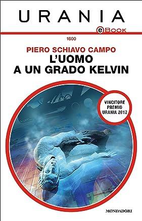 Luomo a un grado Kelvin (Urania)