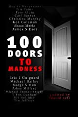 100 Doors To Madness Kindle Edition
