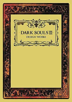 Dark Souls III: Design Works: 3