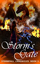 Storm's Gate: Stormfall Chronicles Book 3