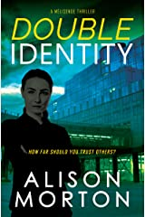 Double Identity: A European crime thriller (The Mélisende Thrillers Book 1) Kindle Edition