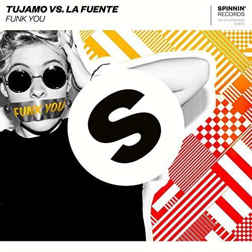 Funk You (Extended Mix) by Tujamo vs  La Fuente on Amazon