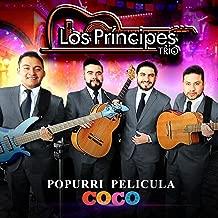 Popurrí Película Coco : Recuérdame / El Mundo Es Mi Familia / Un Poco Loco