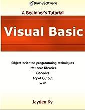 Visual Basic: A Beginner's Tutorial (English Edition)