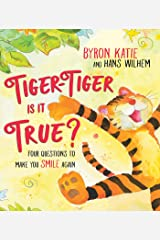 Tiger-Tiger, Is It True?: Four Questions to Make You Smile Again (English Edition) Format Kindle