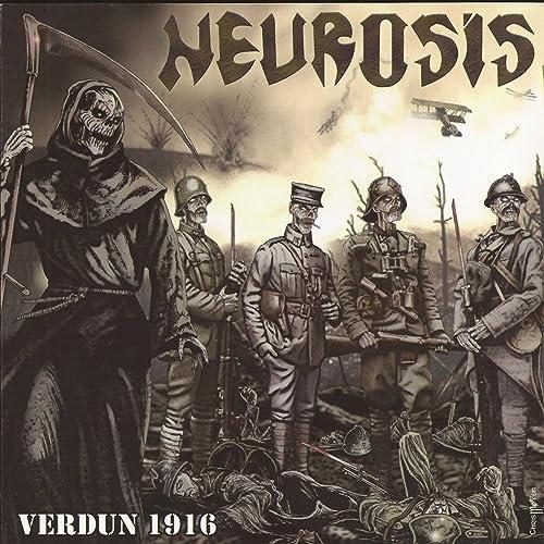 Verdun 1916 By Neurosis On Amazon Music Amazon