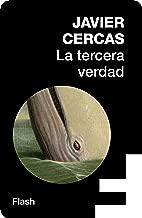 La tercera verdad (Flash Ensayo) (Spanish Edition)