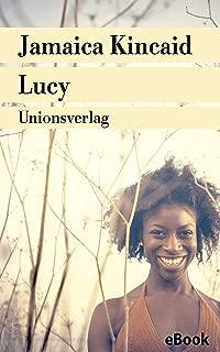 Lucy: Roman (Unionsverlag Taschenbücher) (German Edition)