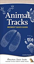 Animal Tracks of the Midwest: Your Way to Easily Identify Animal Tracks (Adventure Quick Guides)