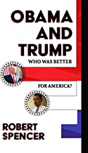 Obama and Trump: Who Was Better for America?