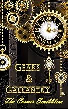 Gears & Gallantry: A Corner Scribblers flash collection w/ guest author, Michael J. Allen (Corner Scribblers Quarterly Col...